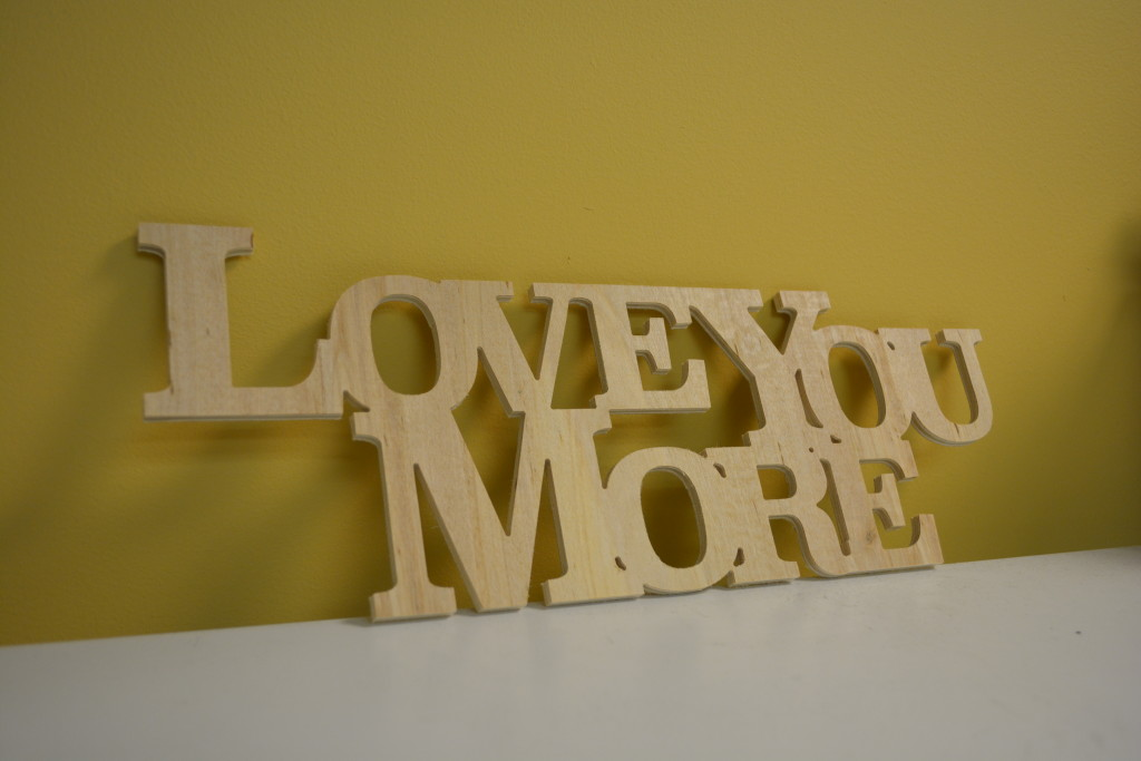 Love You More sign made on a Stepcraft 420 CNC